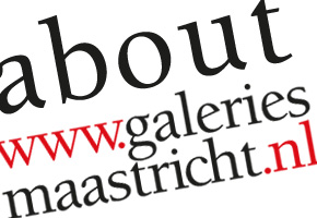 About Galeries Maastricht